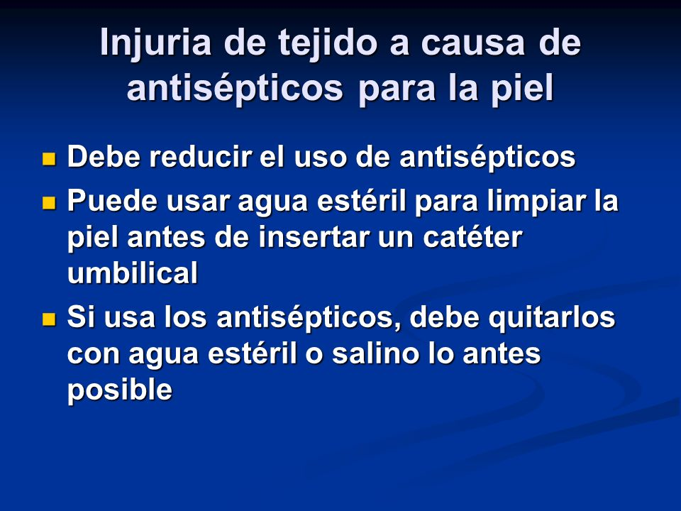 Injuria de tejido a causa de antisépticos para la piel