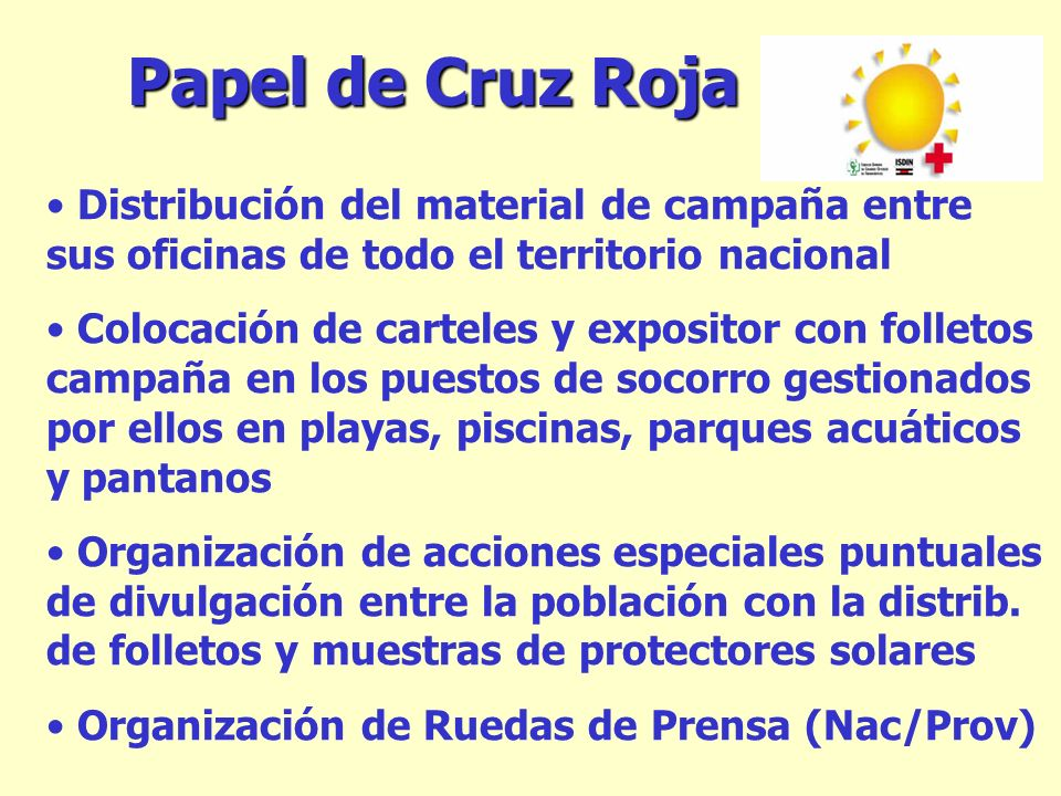 Papel de Cruz Roja Distribución del material de campaña entre sus oficinas de todo el territorio nacional.