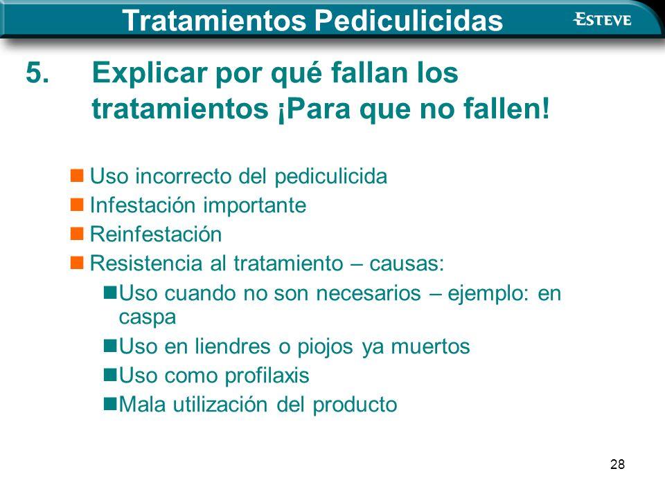 5. Explicar por qué fallan los tratamientos ¡Para que no fallen!