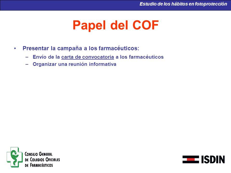 Papel del COF Presentar la campaña a los farmacéuticos: