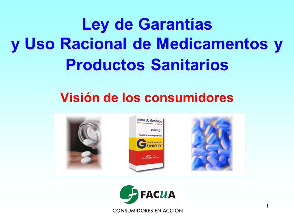 Ley de Garantías y Uso Racional de Medicamentos y Productos Sanitarios