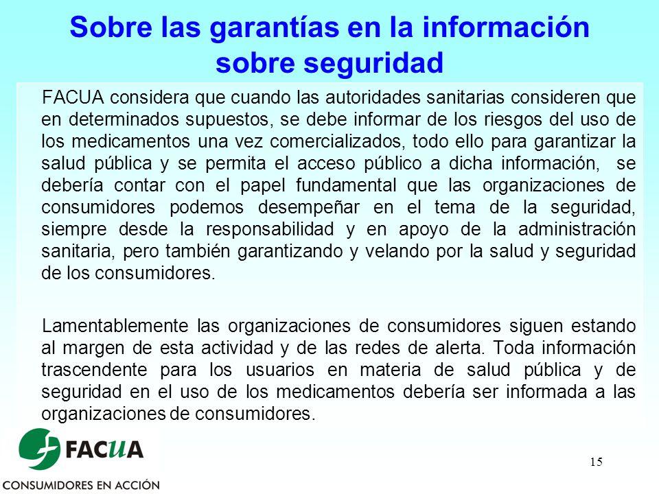 Sobre las garantías en la información sobre seguridad