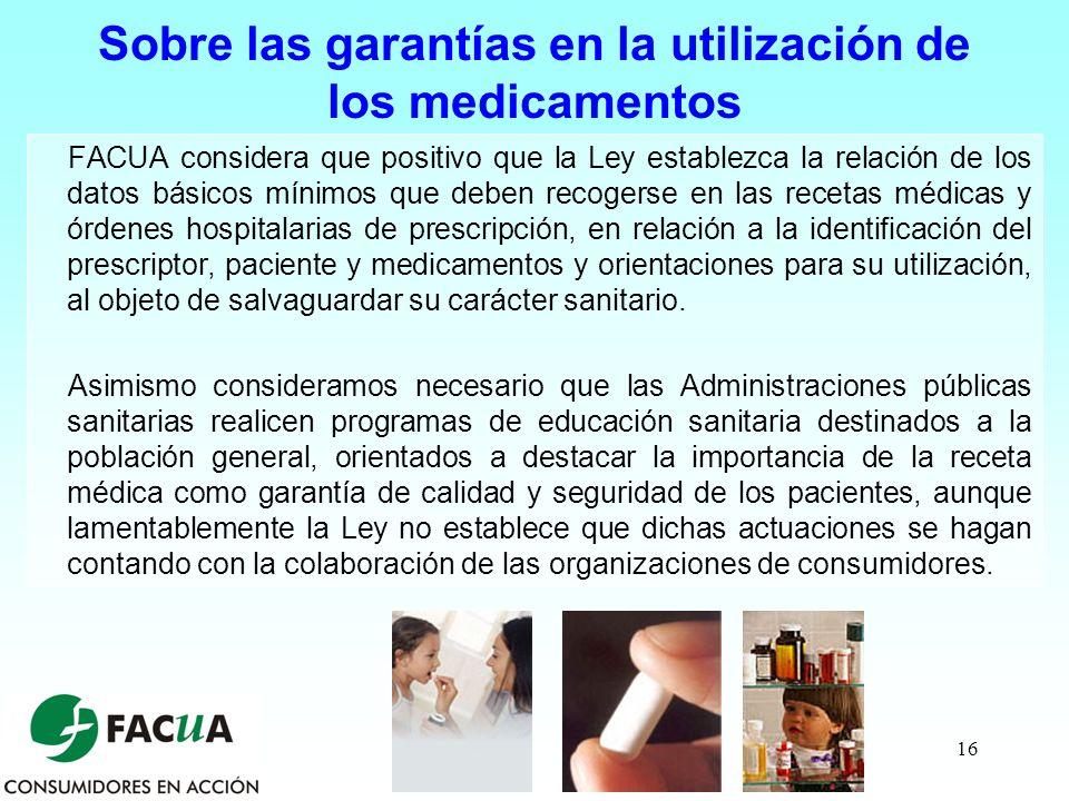 Sobre las garantías en la utilización de los medicamentos