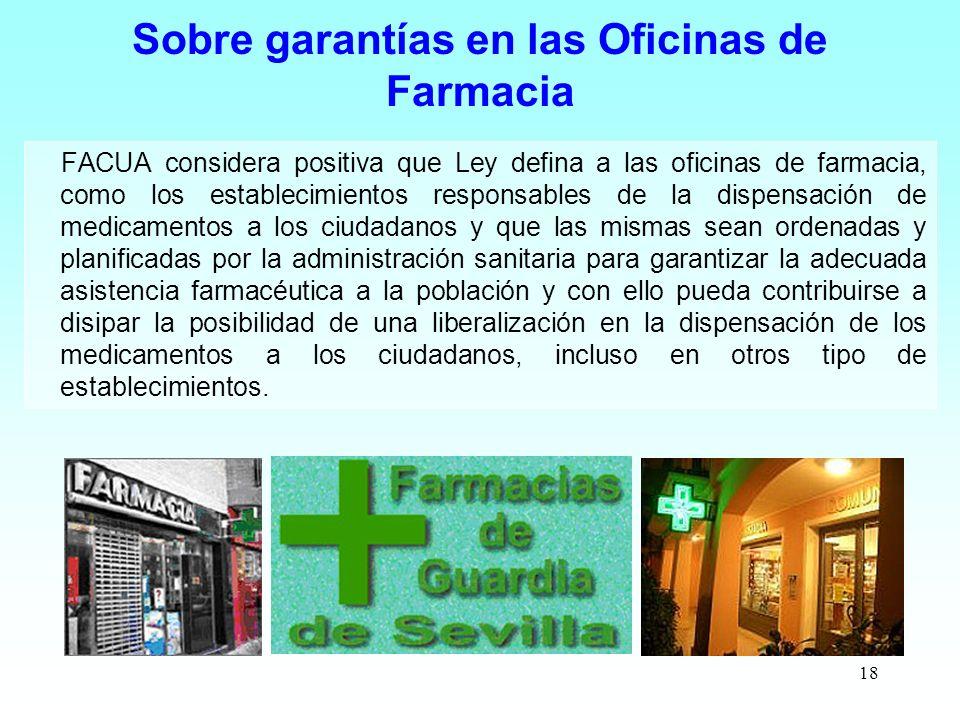 Sobre garantías en las Oficinas de Farmacia