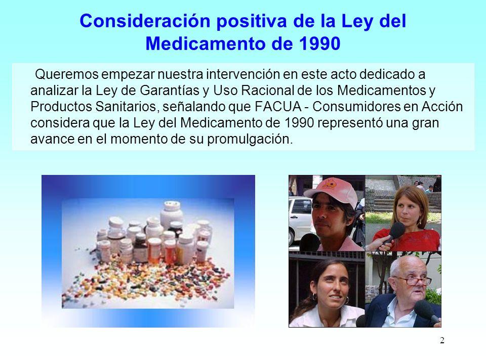Consideración positiva de la Ley del Medicamento de 1990