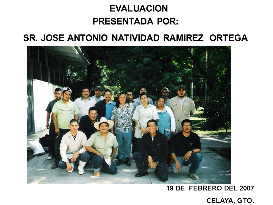 SR. JOSE ANTONIO NATIVIDAD RAMIREZ ORTEGA