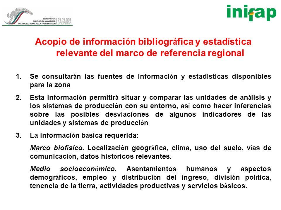Acopio de información bibliográfica y estadística relevante del marco de referencia regional