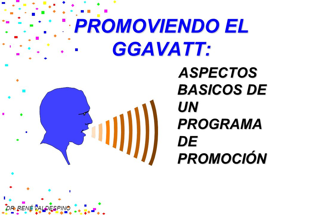 PROMOVIENDO EL GGAVATT: