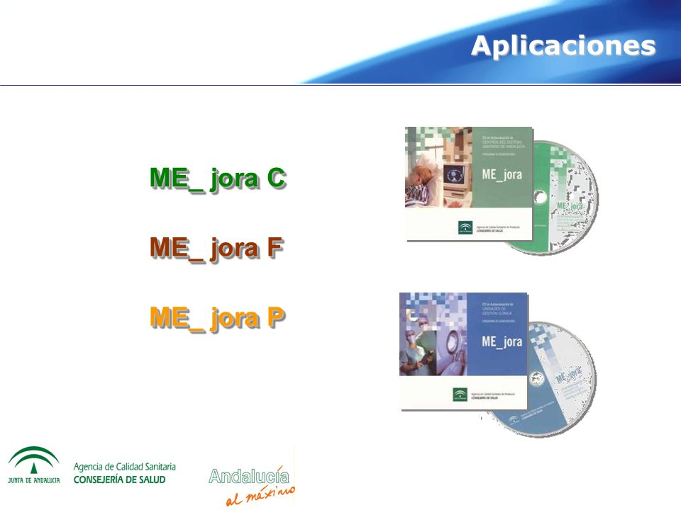 Aplicaciones ME_ jora C ME_ jora F ME_ jora P