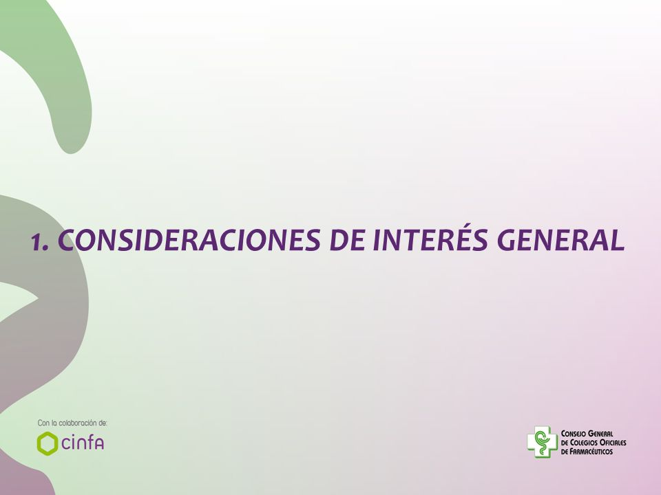 1. CONSIDERACIONES DE INTERÉS GENERAL
