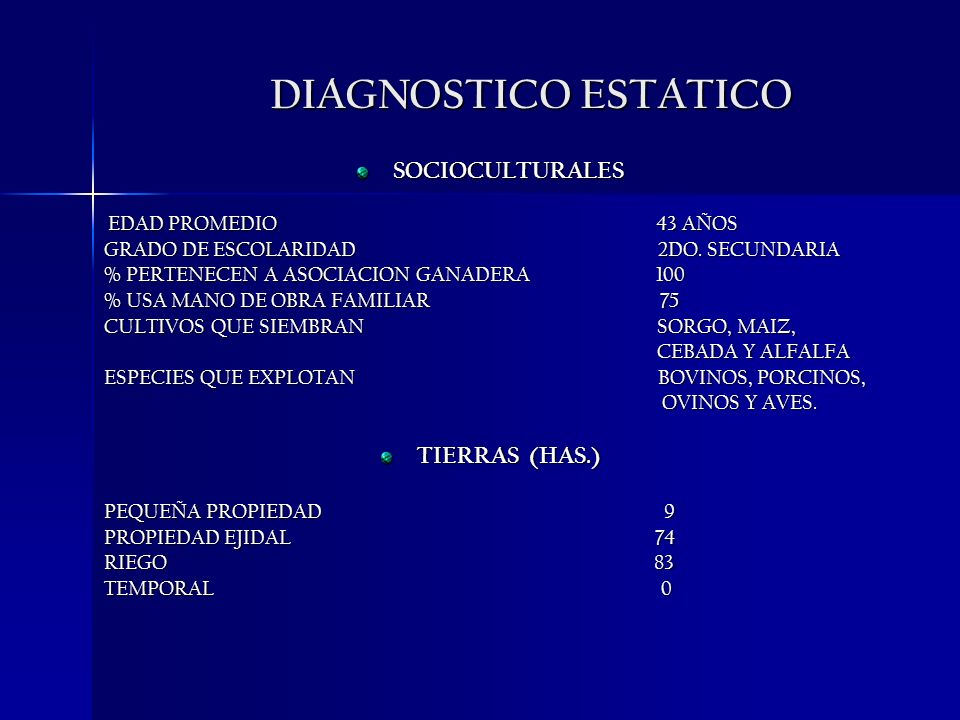DIAGNOSTICO ESTATICO SOCIOCULTURALES TIERRAS (HAS.)