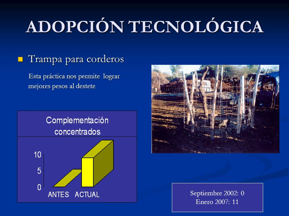 ADOPCIÓN TECNOLÓGICA Trampa para corderos
