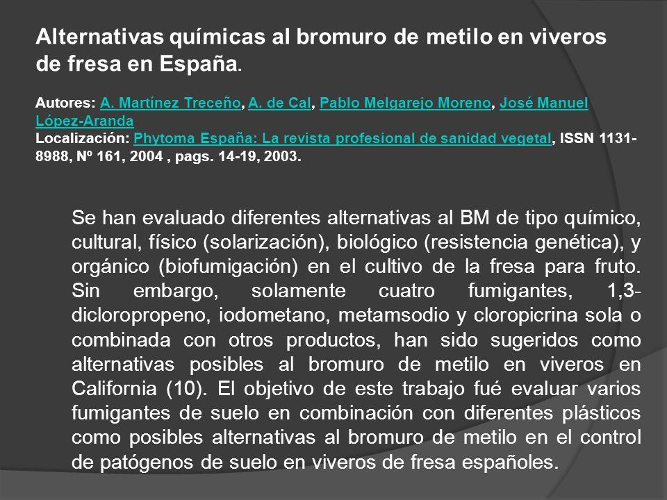 Alternativas químicas al bromuro de metilo en viveros de fresa en España.
