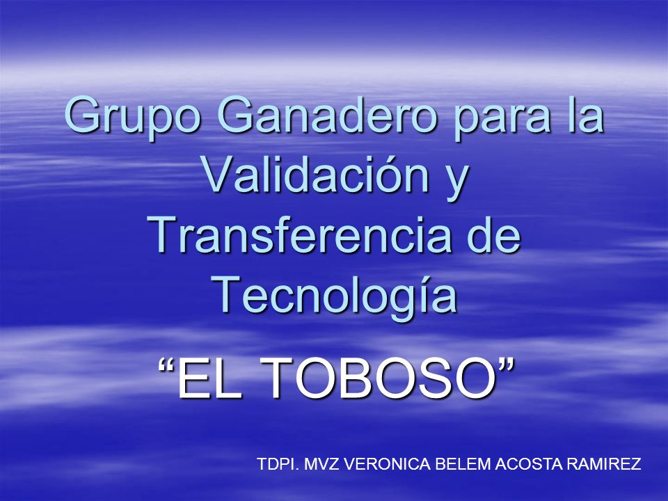 Grupo Ganadero para la Validación y Transferencia de Tecnología