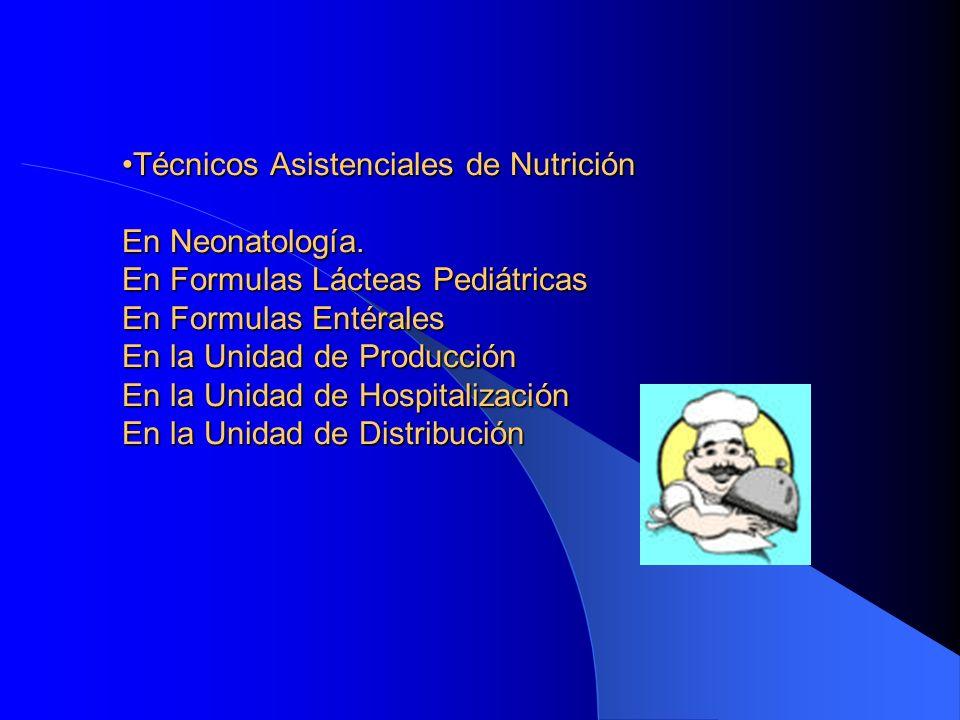 Técnicos Asistenciales de Nutrición En Neonatología