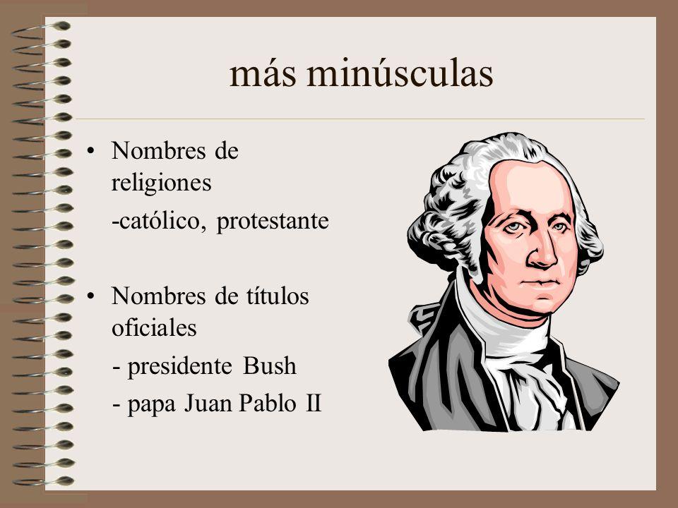 más minúsculas Nombres de religiones -católico, protestante