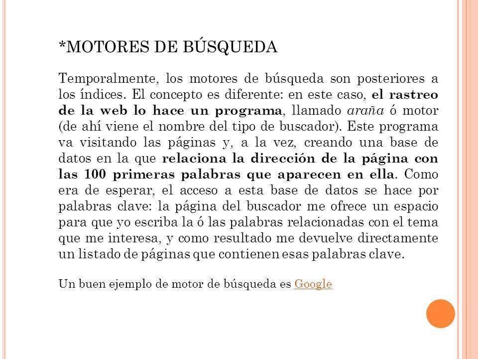 *MOTORES DE BÚSQUEDA
