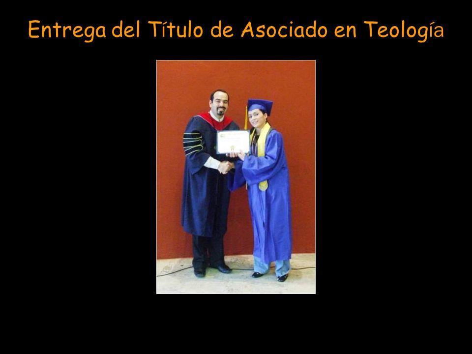 Entrega del Título de Asociado en Teología
