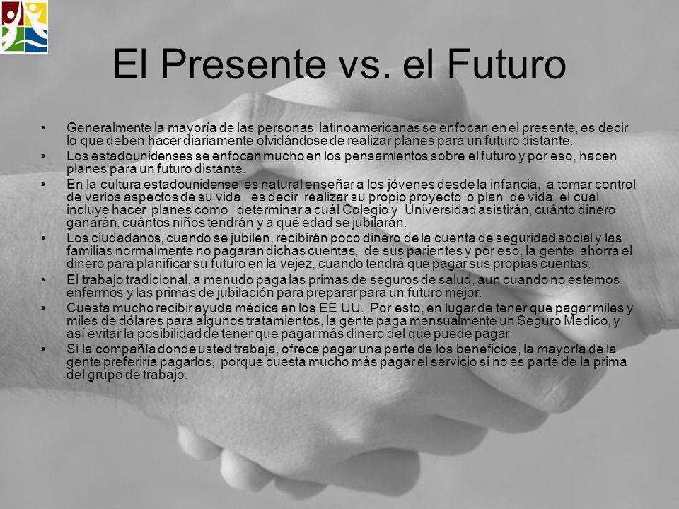 El Presente vs. el Futuro