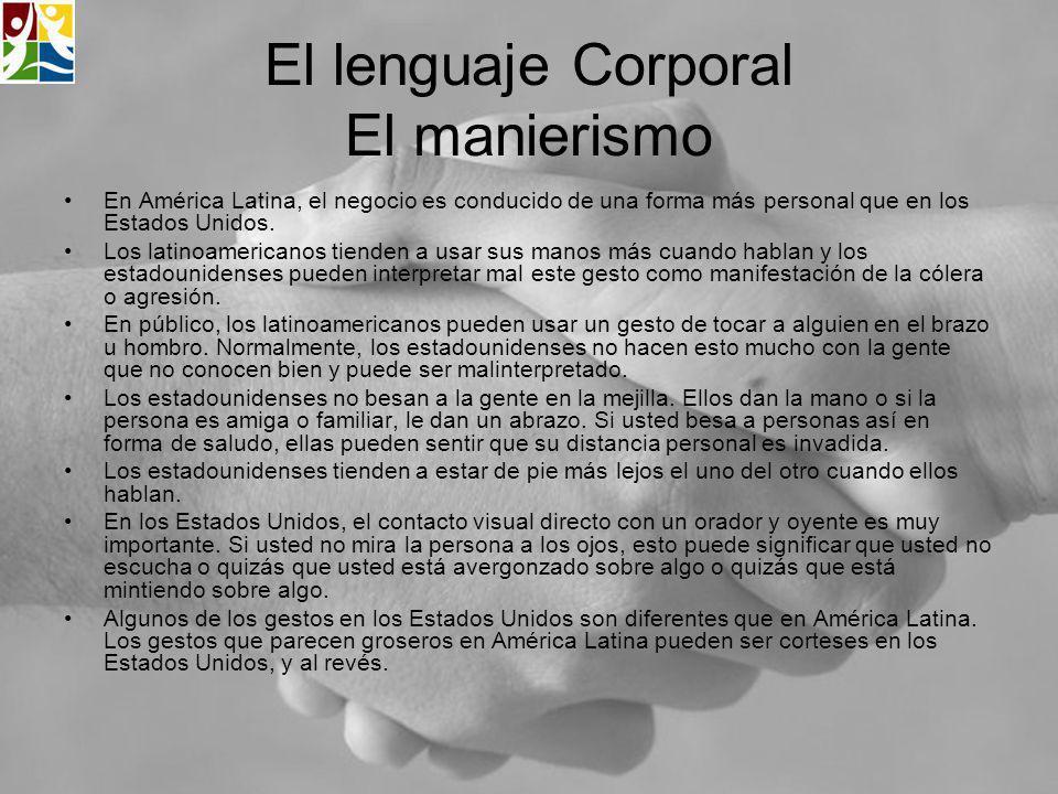 El lenguaje Corporal El manierismo