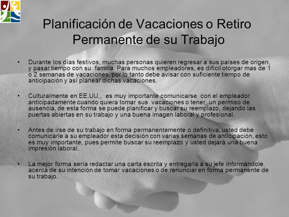 Planificación de Vacaciones o Retiro Permanente de su Trabajo
