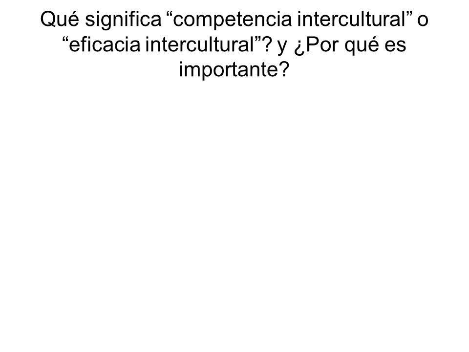 Qué significa competencia intercultural o eficacia intercultural