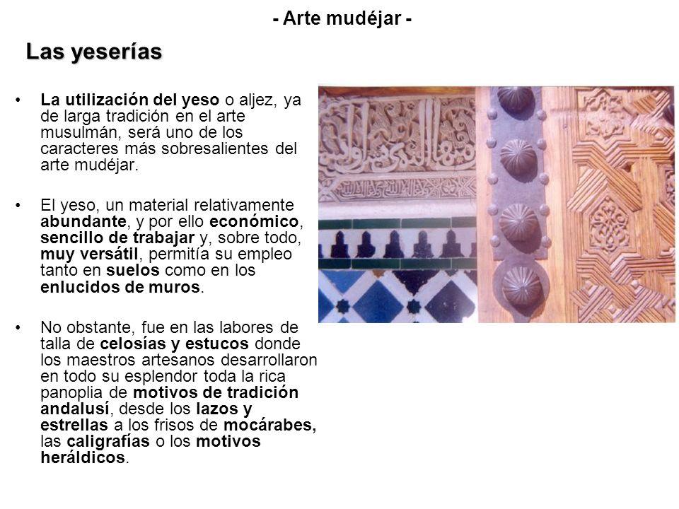Las yeserías - Arte mudéjar -