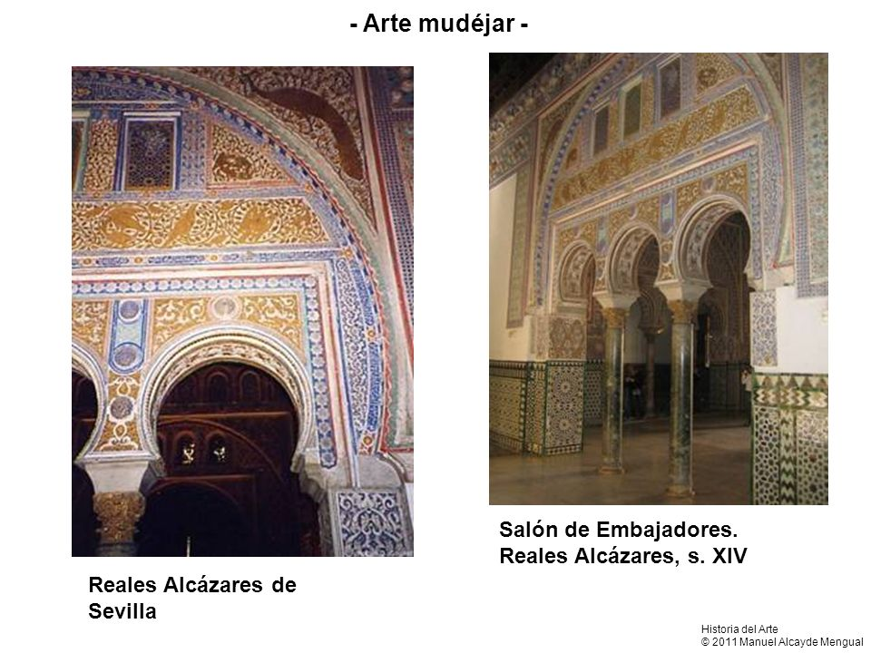 - Arte mudéjar - Salón de Embajadores. Reales Alcázares, s. XIV
