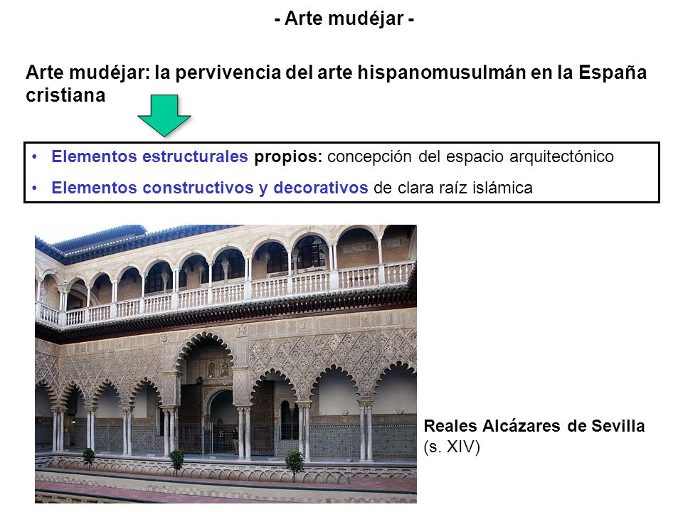 - Arte mudéjar - Arte mudéjar: la pervivencia del arte hispanomusulmán en la España cristiana.