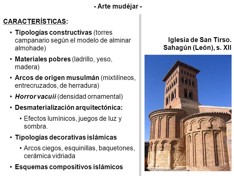 - Arte mudéjar -CARACTERÍSTICAS: Tipologías constructivas (torres campanario según el modelo de alminar almohade)