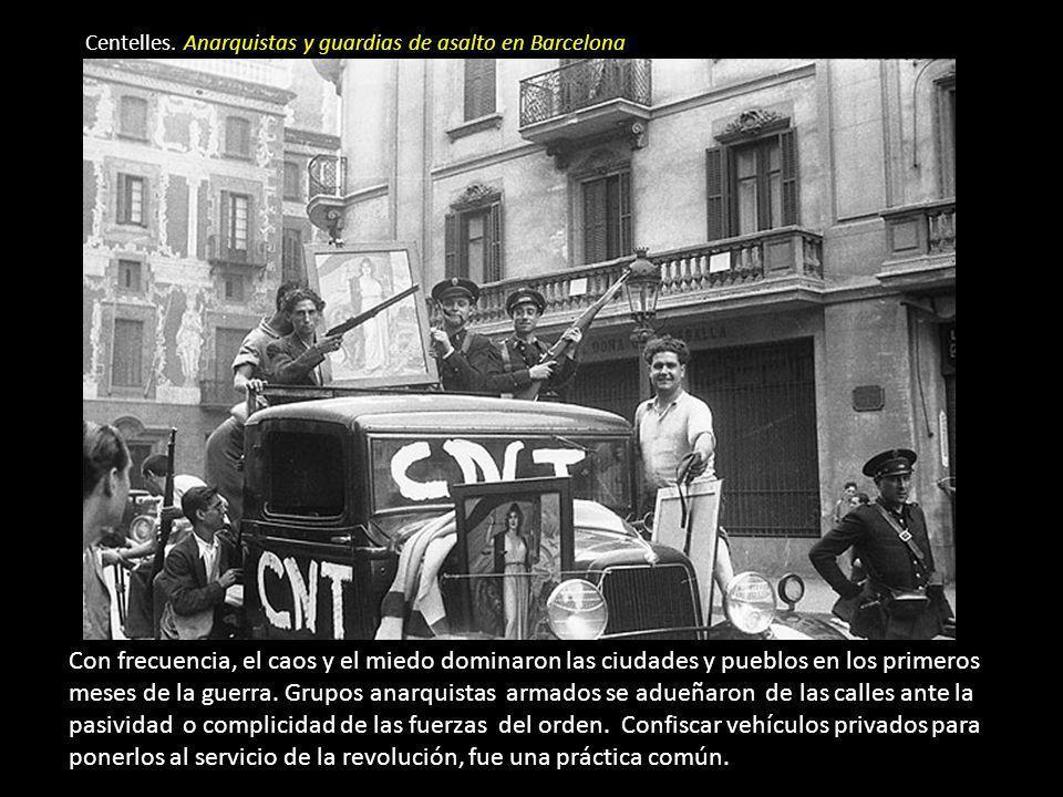 Centelles. Anarquistas y guardias de asalto en Barcelona
