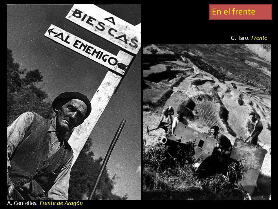 En el frente G. Taro. Frente A. Centelles. Frente de Aragón