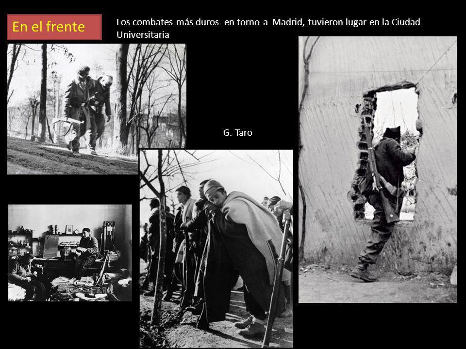 En el frente Los combates más duros en torno a Madrid, tuvieron lugar en la Ciudad Universitaria.