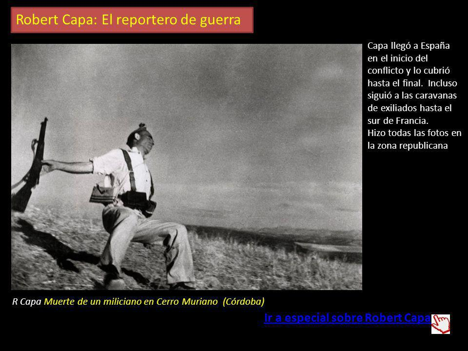 Robert Capa: El reportero de guerra
