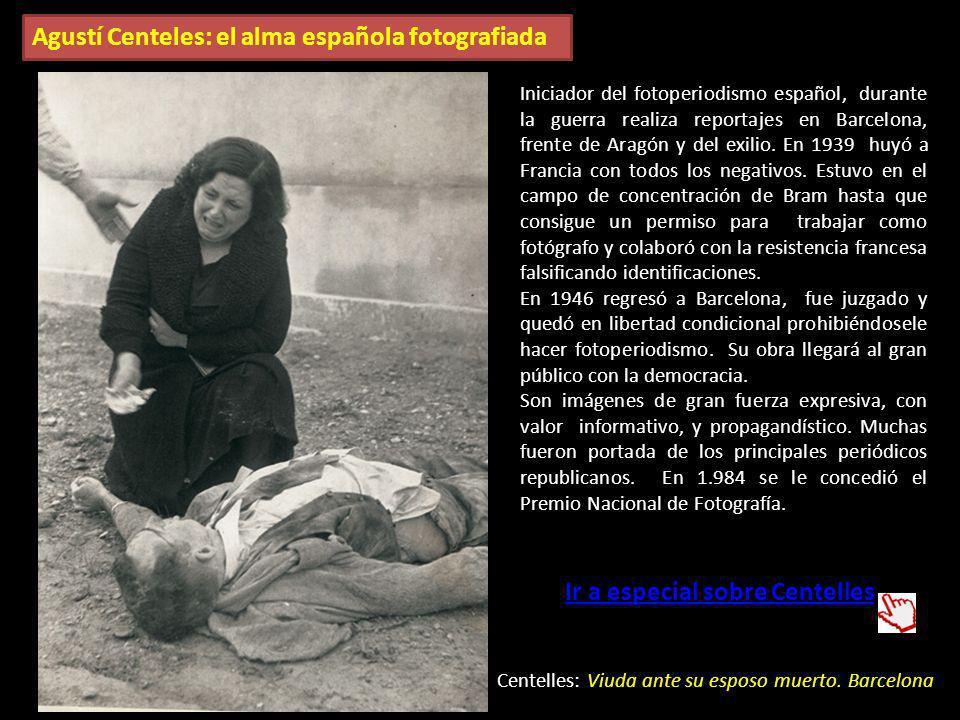 Agustí Centeles: el alma española fotografiada