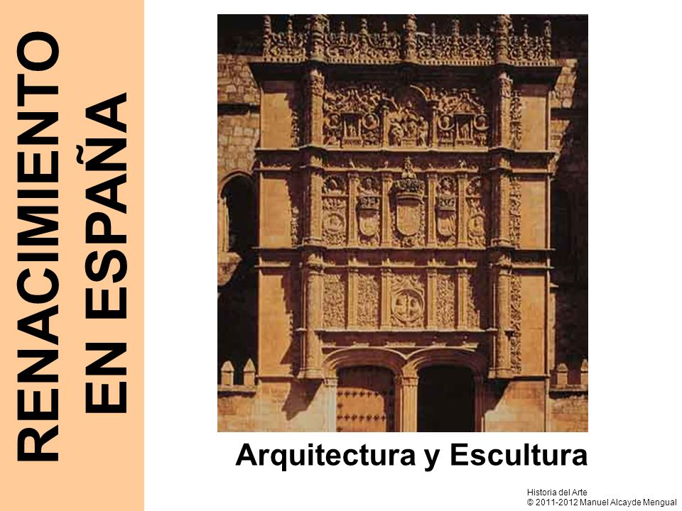 RENACIMIENTO EN ESPAÑA Arquitectura y Escultura