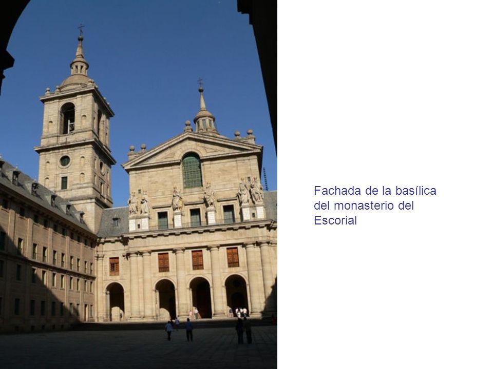 Fachada de la basílica del monasterio del Escorial