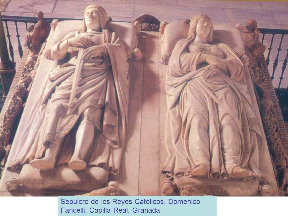 Sepulcro de los Reyes Católicos. Domenico Fancelli. Capilla Real