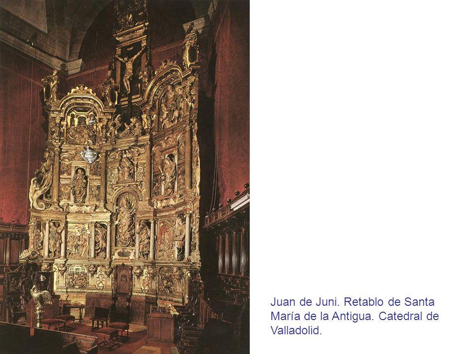 Juan de Juni. Retablo de Santa María de la Antigua