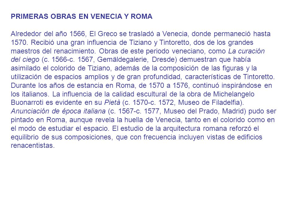 PRIMERAS OBRAS EN VENECIA Y ROMA