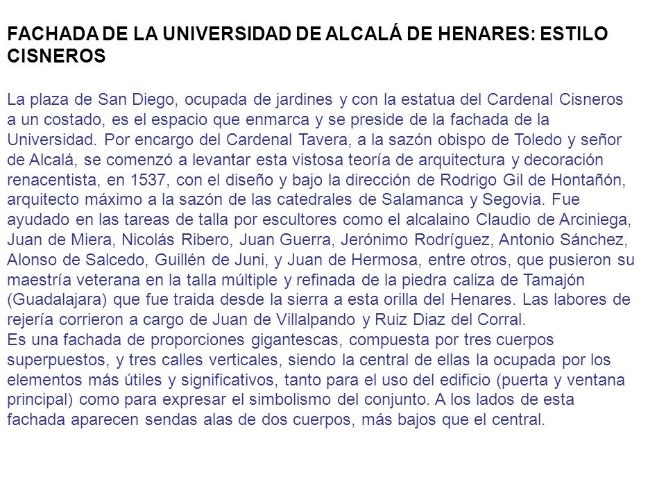 FACHADA DE LA UNIVERSIDAD DE ALCALÁ DE HENARES: ESTILO CISNEROS
