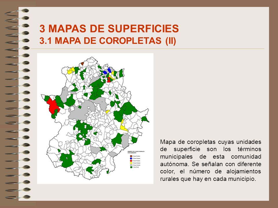 3 MAPAS DE SUPERFICIES 3.1 MAPA DE COROPLETAS (II)