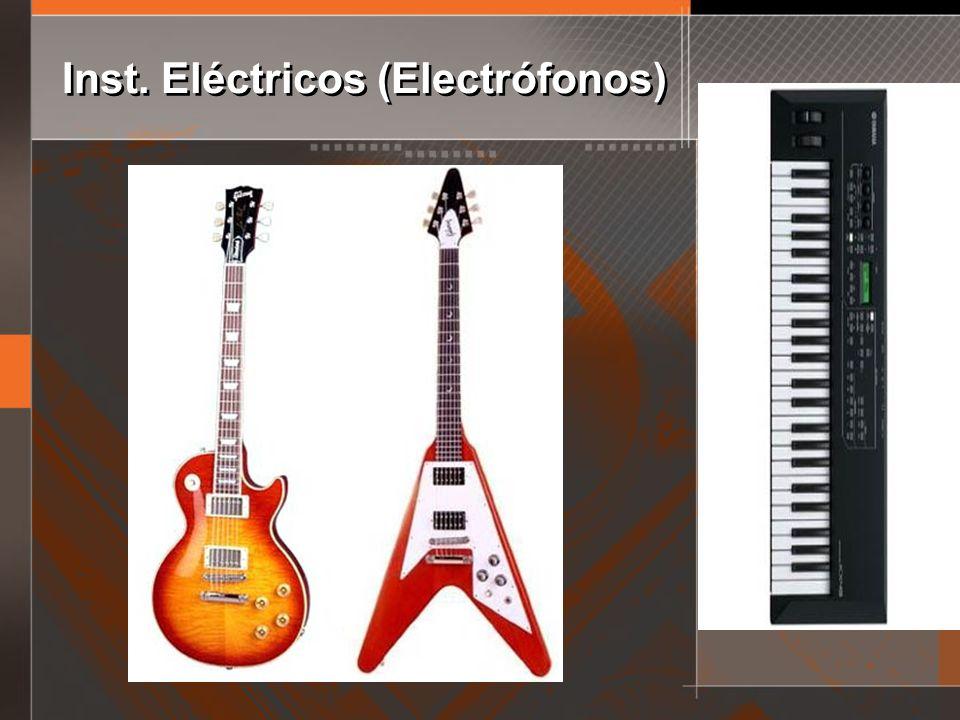 Inst. Eléctricos (Electrófonos)