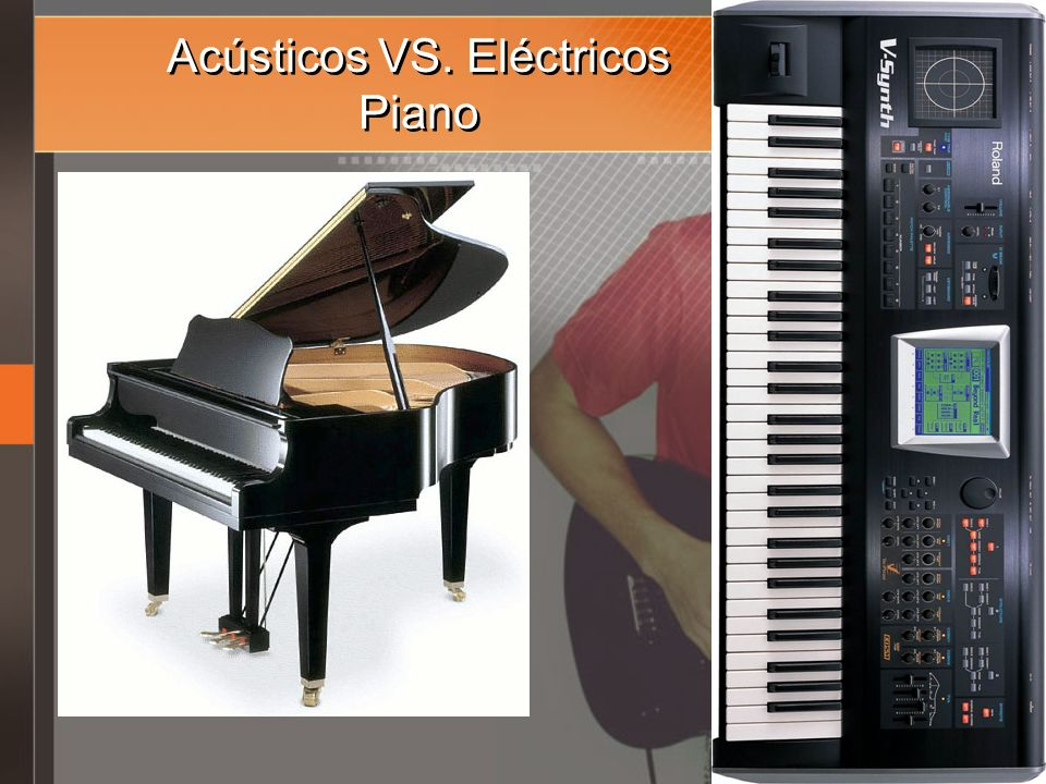 Acústicos VS. Eléctricos Piano