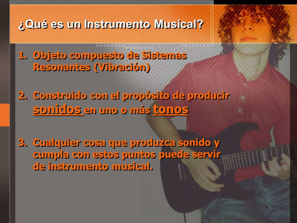 ¿Qué es un Instrumento Musical