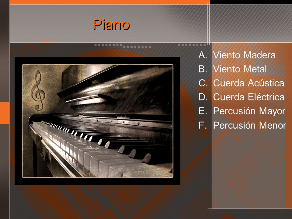 Piano Viento Madera Viento Metal Cuerda Acústica Cuerda Eléctrica
