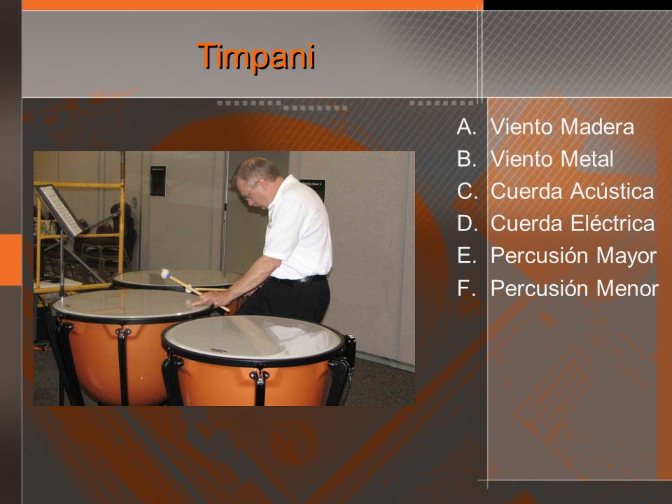 Timpani Viento Madera Viento Metal Cuerda Acústica Cuerda Eléctrica