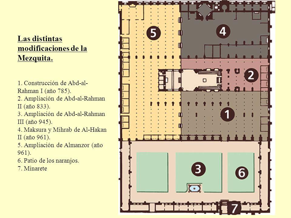 Las distintas modificaciones de la Mezquita.
