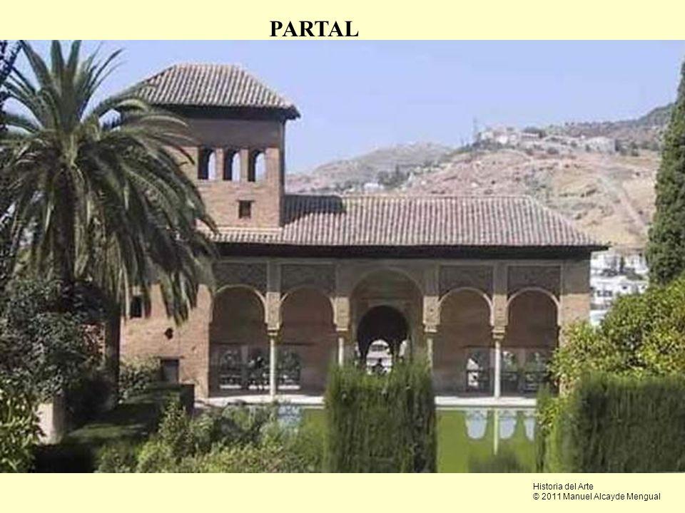 PARTAL PARTAL Historia del Arte © 2011 Manuel Alcayde Mengual