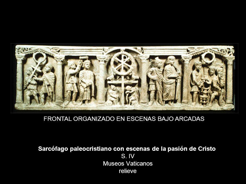 FRONTAL ORGANIZADO EN ESCENAS BAJO ARCADAS